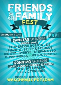 Friends & Family Fest 2016 - Waschhaus Potsdam
